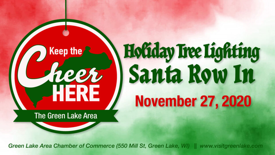 Keep the Cheer Here - Holiday Tree Lighting & Santa Row In @ Green Lake Chamber of Commerce