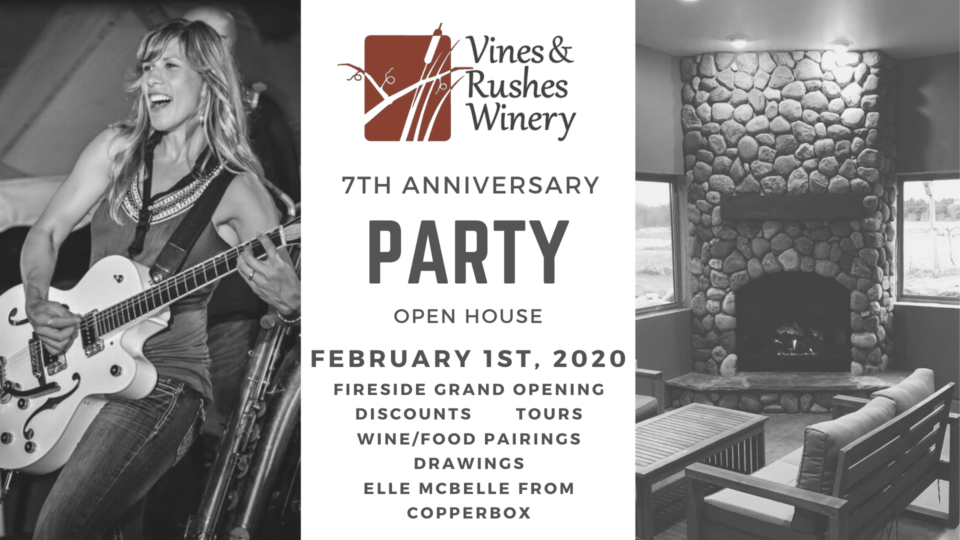 7th Anniversary Open House Party - Vines & Rushes Winery @ Vines & Rushes Winery |  |  |