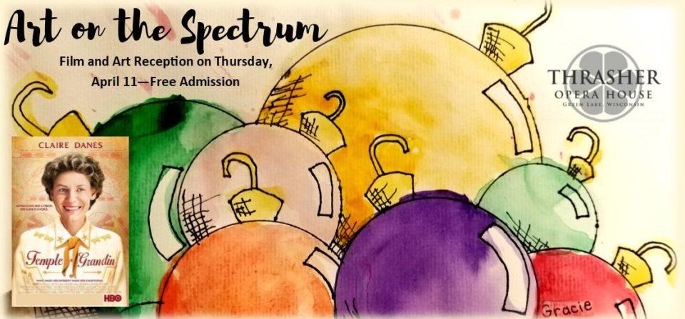 Art on the Spectrum - Exhibit @ Thrasher Opera House        