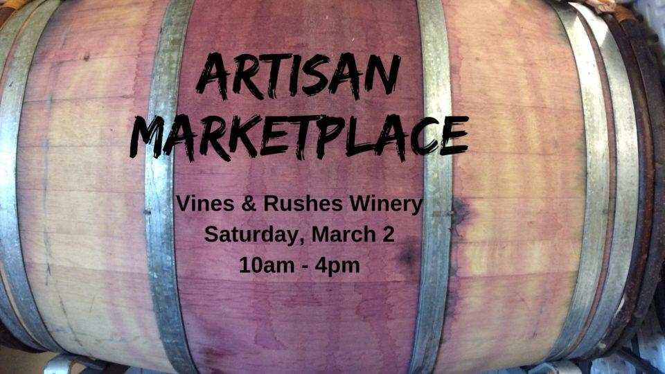 Artisan Marketplace @ Vines & Rushes Winery |  |  |