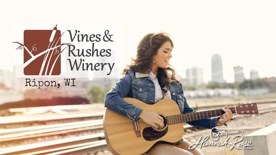 Live Music featuring Hannah Rose @ Vines & Rushes Winery |  |  |