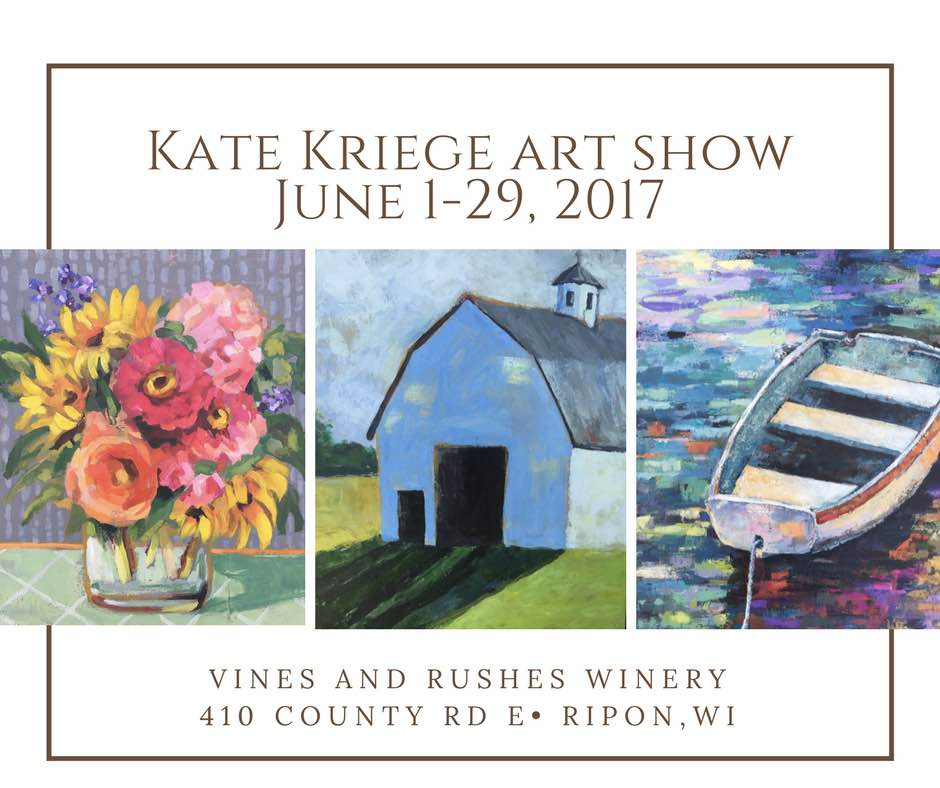 Artist Uncorked featuring Kate Kriege @ Vines and Rushes Winery | Ripon | Wisconsin | United States