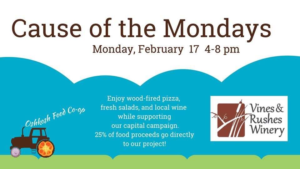 Cause of the Mondays - Oshkosh Food Co-op @ Vines & Rushes Winery |  |  |
