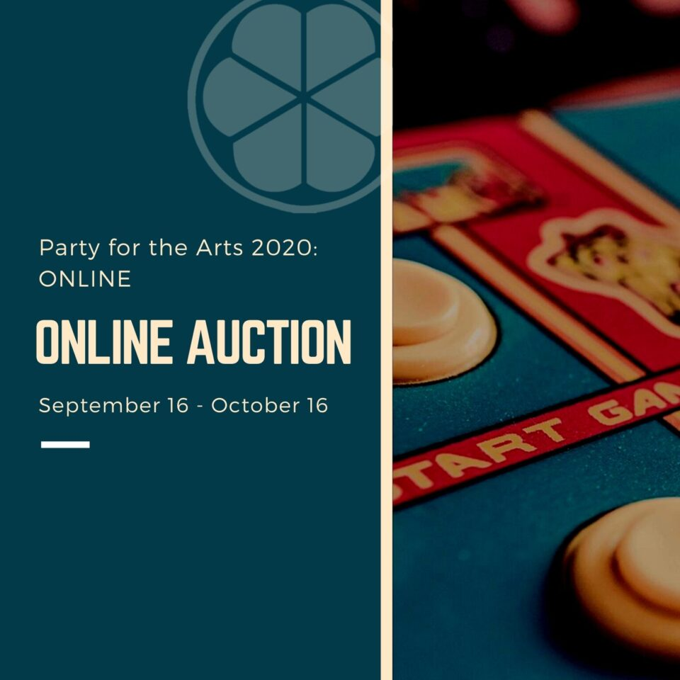 Party for the Arts 2020: Online Auction @ Online |  |  |