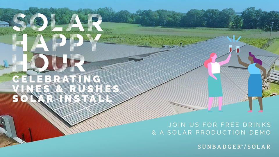 Solar Happy Hour: Celebrating Vines & Rushes Solar Install @ Vines & Rushes Winery |  |  |