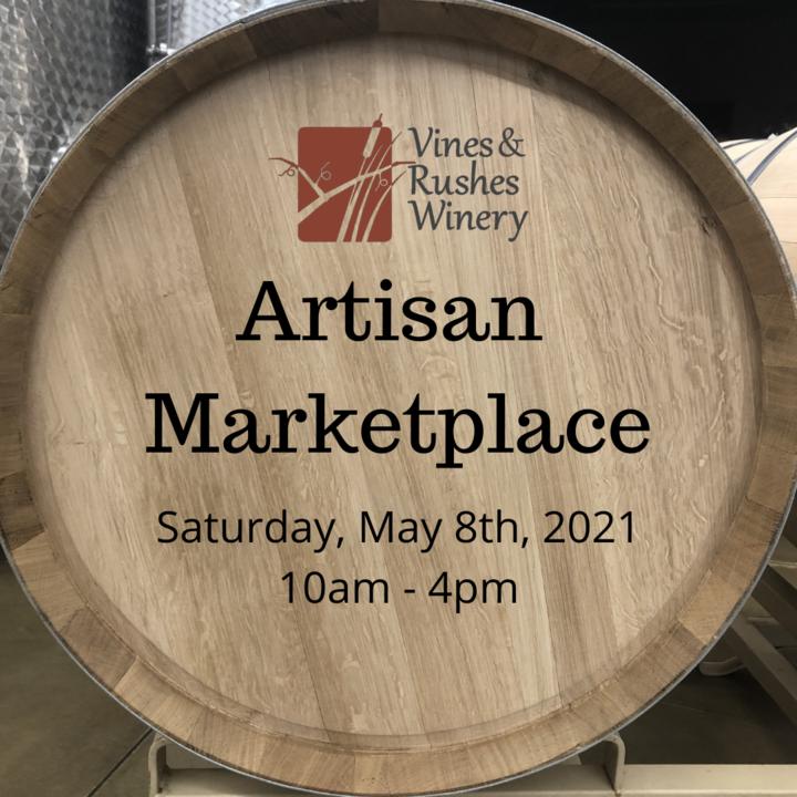 Artisan Marketplace @ Vines & Rushes Winery